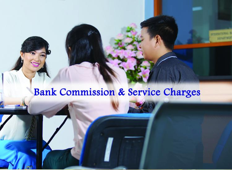 BANK COMMISION & CHARGES